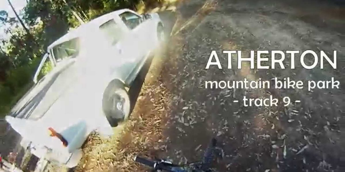 Atherton Mountain Bike Park Queensland – Track 9